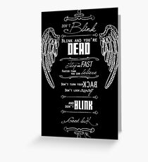 Don't blink. - White Greeting Card