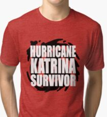 Hurricane Katrina Survivor Tri-blend T-Shirt