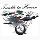 trouble in heaven by editevidins