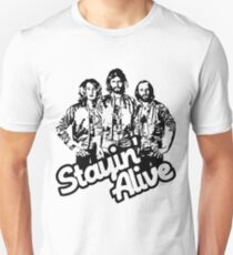 Stayin' Alive Unisex T-Shirt
