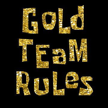 Gold Team Rules by athee-fille