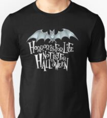 Horror is For Life, Not Just For Halloween T-SHIRT (Light Version) Unisex T-Shirt