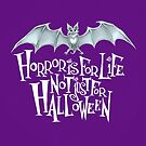 Horror is For Life, Not Just For Halloween - Light Version (Purple Background) by Tally Todd