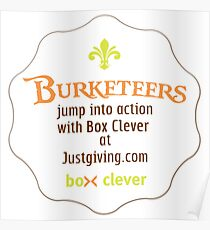 Burketeers support Box Clever! Poster