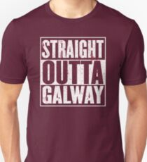 Straight Outta Galway Unisex T-Shirt