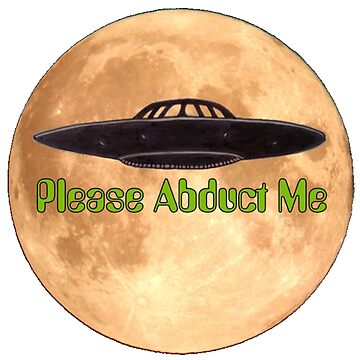 Please Abduct Me by CleanSlate