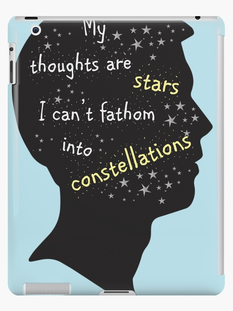 The Fault In Our Stars Quote My Thoughts Are Stars Ipad Cases