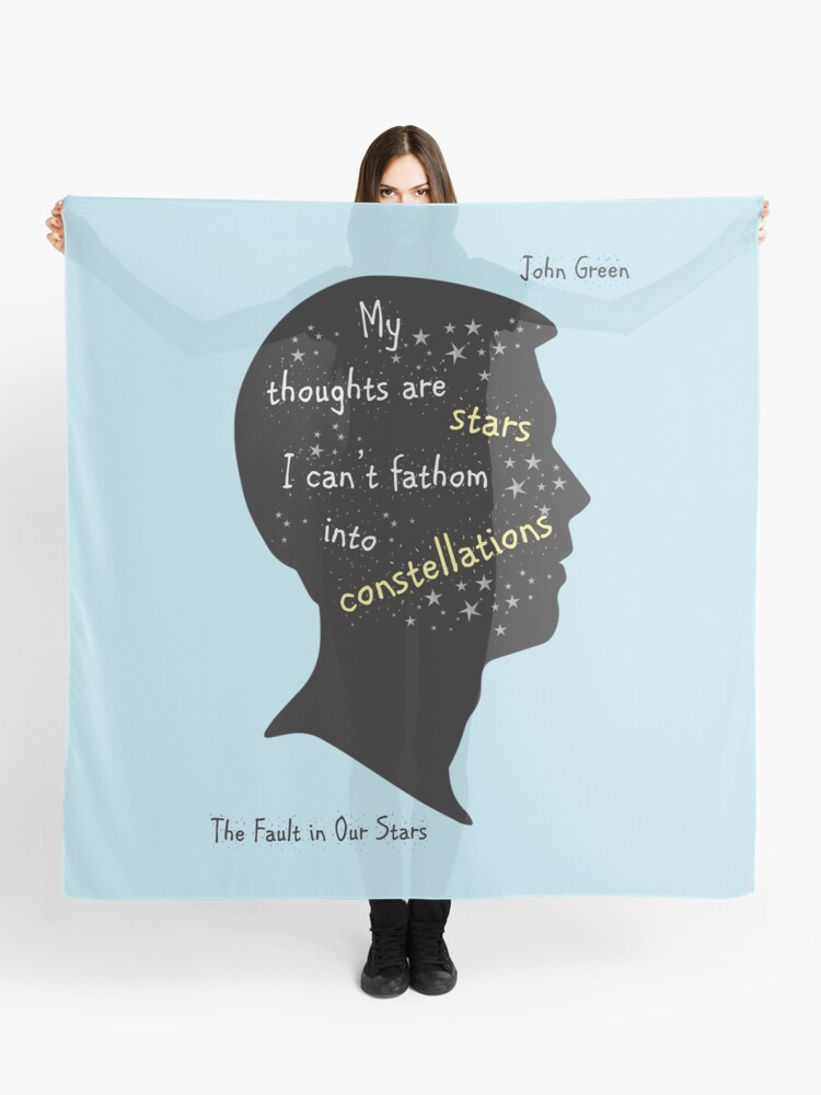 The Fault In Our Stars Quote My Thoughts Are Stars Scarf By