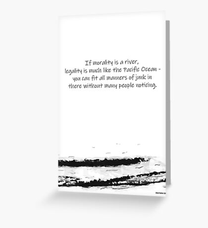 Morality & Legality Greeting Card