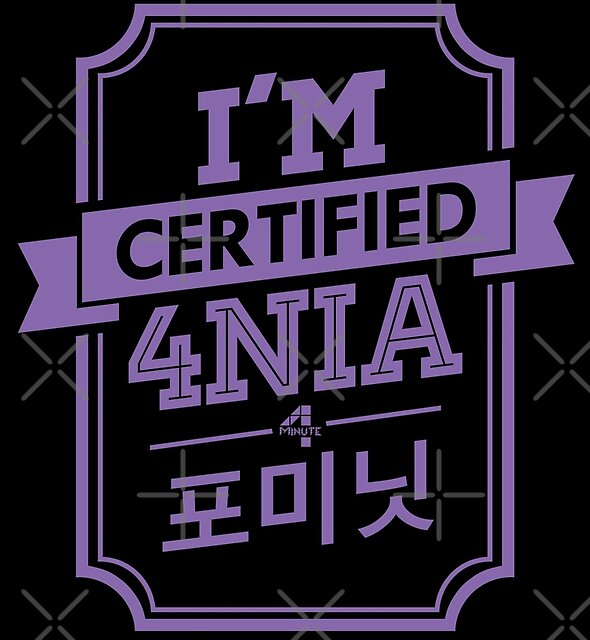 Certified 4MINUTE 4NIA by skeletonvenus