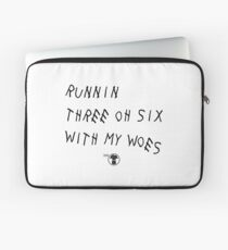 Runnin' 306 With My Woes Laptop Sleeve