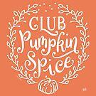 Fall Coffee Club Pumpkin Spice  by DoubleBrush