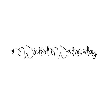Wicked Wednesday #2 (Black text) by Kengelina