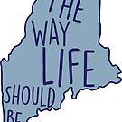 Maine Die Art und Weise, wie das Leben blau werden sollte von Molly Gold