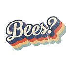 Bees? by puellaignava