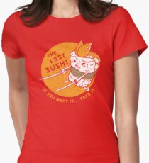 The Last Sushi Women's Fitted T-Shirt