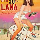 ATTACK OF THE 50 FT. LANA by Isaac Spellman