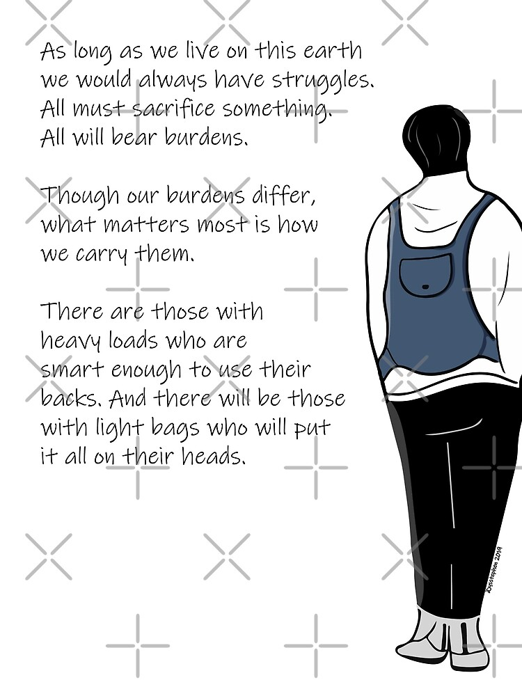 How We Carry Our Burdens by ys-stephen