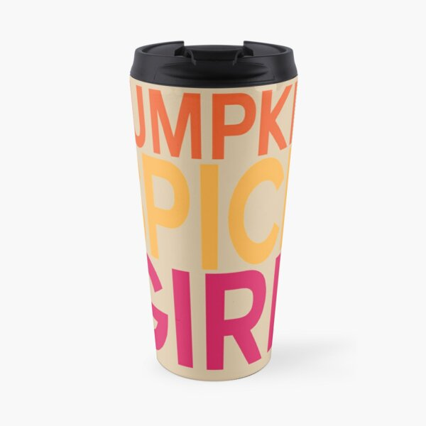 Pumpkin Spice Girl Travel Mug
