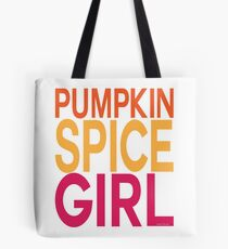 Pumpkin Spice Girl Tote Bag