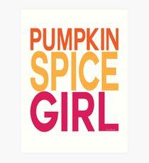 Pumpkin Spice Girl Art Print
