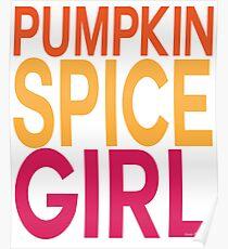 Pumpkin Spice Girl Poster
