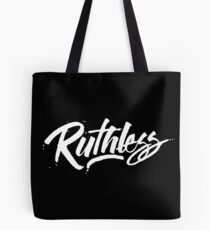 Ruthless Tote Bag