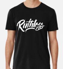 Ruthless Premium T-Shirt