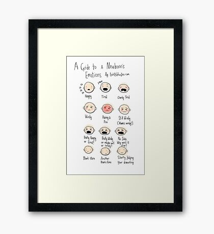 A guide to newborn emotions Framed Print