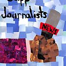 Support Journalists and Journalism by Jennifer Frederick
