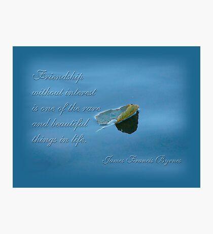 Friendship - inspirational Photographic Print