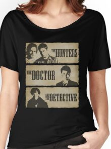 The Hunters, The Doctor and The Detective  Women's Relaxed Fit T-Shirt