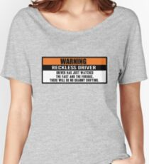 Warning - The fast and the furious Women's Relaxed Fit T-Shirt