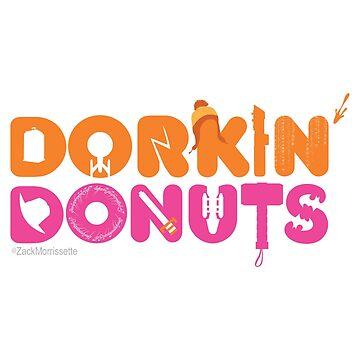 Dorkin' Donuts by zacktastic