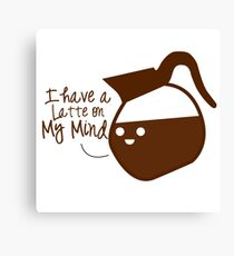 Coffee puns Canvas Print