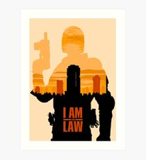 I am the Law Art Print