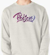 Poison Pullover Sweatshirt