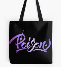 Poison Dark Tote Bag