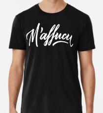 M'affucu Premium T-Shirt