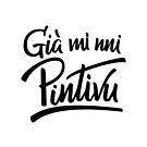 Già mi nni pintivu - #siculigrafia by premedito