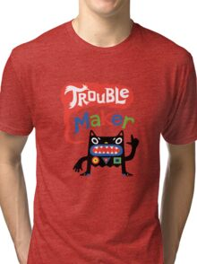 Trouble Maker V - black monster Tri-blend T-Shirt