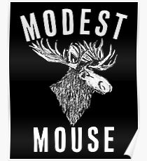 Modest Mouse Moose Poster
