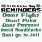St. Patricks Day Reminders by brattigrl