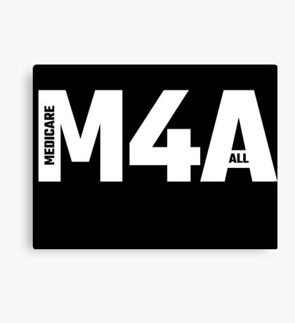 M4A (Medicare for All) White Acronym with Black Text Canvas Print