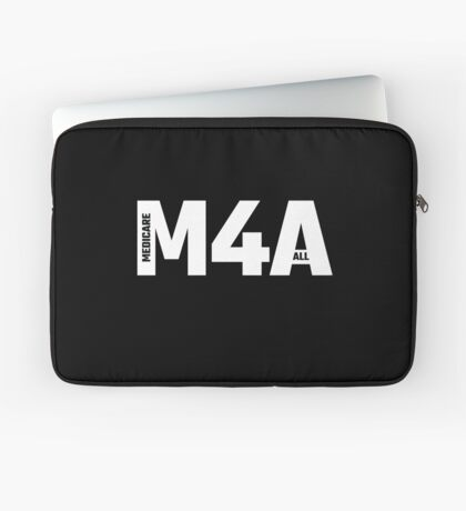M4A (Medicare for All) White Acronym with Black Text Laptop Sleeve