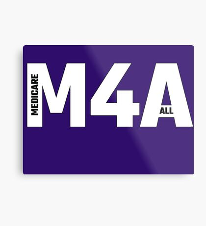 Copy of M4A (Medicare for All) White Acronym with Black Text and Outline Metal Print