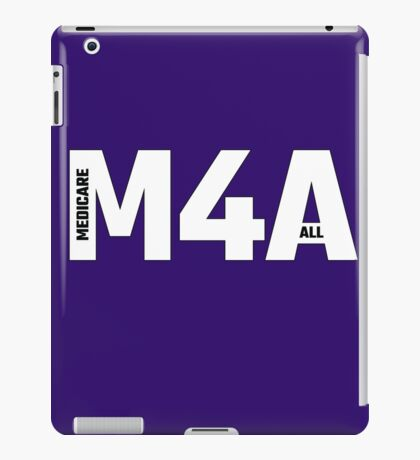 Copy of M4A (Medicare for All) White Acronym with Black Text and Outline iPad Case/Skin