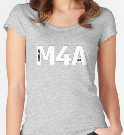 Copy of M4A (Medicare for All) White Acronym with Black Text and Outline Fitted Scoop T-Shirt