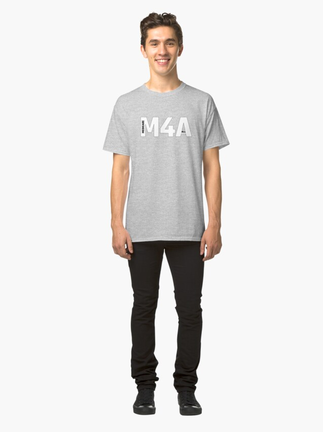 Alternate view of Copy of M4A (Medicare for All) White Acronym with Black Text and Outline Classic T-Shirt