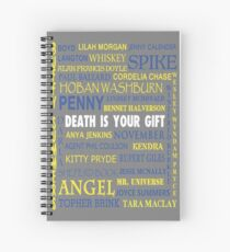 Joss Whedon - Death Is Your Gift  Spiral Notebook
